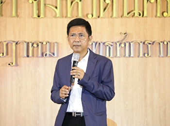 Associate Professor Dr. Luedech Gerdwichai, president of Suan Sunandha Rajabhat University, delivered a welcoming speech for the new student orientation ceremony Academic year 2019 at the auditorium, multi-purpose building, 2nd floor,